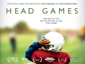 Head Games is a documentary directed by Steve James and produced by Bruce Sheridan.